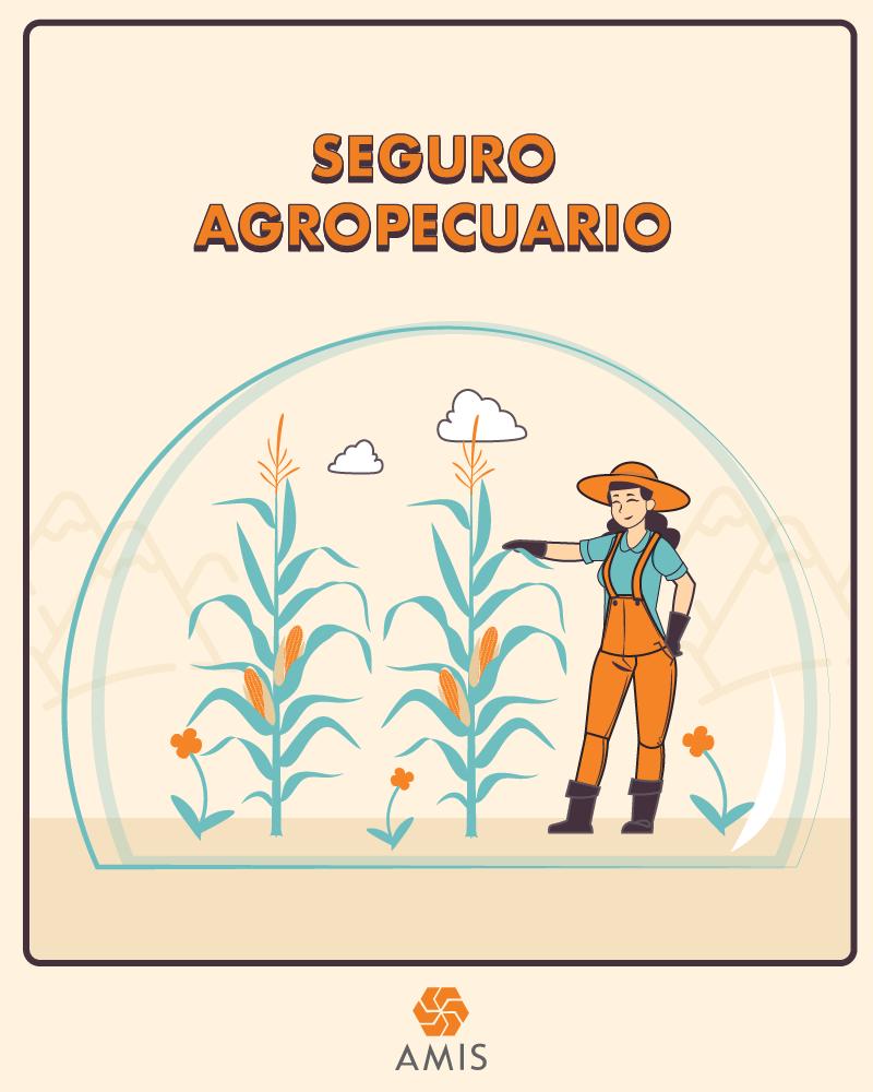 Seguro Agropecuario